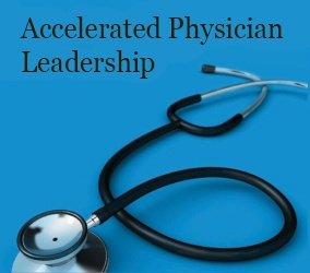 Accelerated Physician Leadership