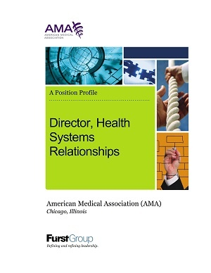 Director, Health Systems Relationships, American Medical Association