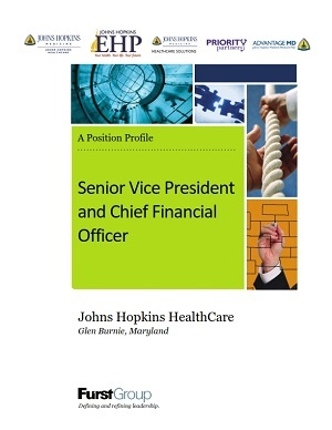 Senior Vice President and Chief Financial Officer, Johns Hopkins HealthCare